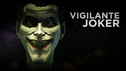 The Joker is Born – VIGILANTE